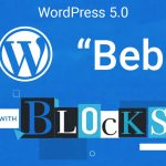 wordpress 5 0 bebo features 1